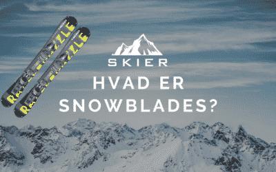 Hvad er snowblades?