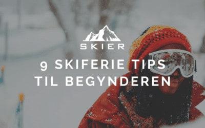 9 Skiferie tips til Begynderen