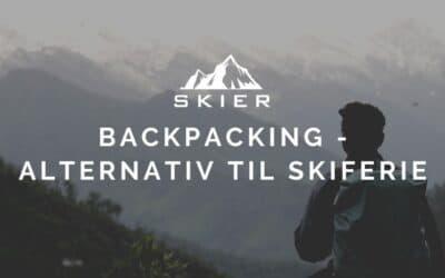 Backpacking – Alternativ til skiferie