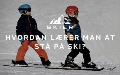 Hvordan lærer man at stå på ski?